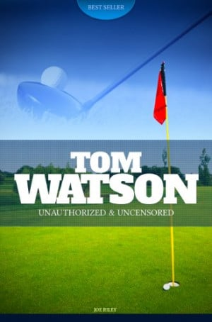 Tom Watson Quotes