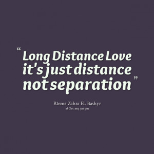 Long distance love it's just distance not separation