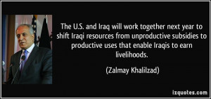 More Zalmay Khalilzad Quotes
