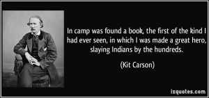 More Kit Carson Quotes