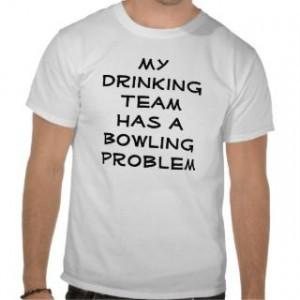 162751544_funny-bowling-sayings-t-shirts-funny-bowling-sayings-.jpg