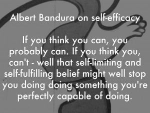 Albert Bandura Self Efficacy Albert bandura on