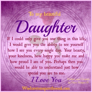 ... The Soul: To my beautiful daughter.Life Quotes, Beautiful Daughters