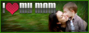 love my Mom Heart Mom Mothers day Facebook Covers | I love my ...