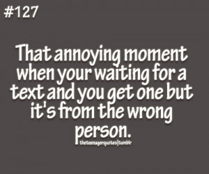 theteenagerquotes.tumb...your waiting for a text