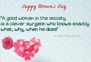 good woman in the society - Womens Day Sayings