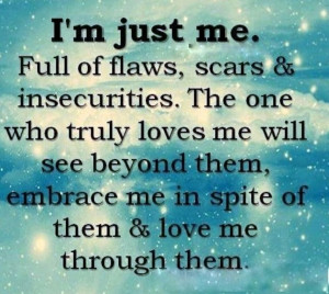 That's me! Im perfectly imperfect!