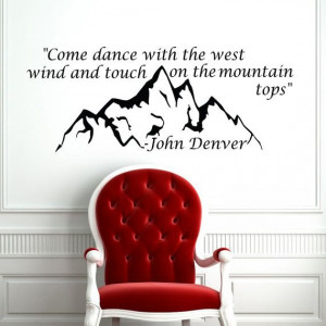 Home Quote John Denver Decal Words Sign Mountain - Housewares Wall ...