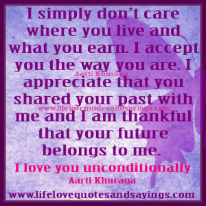 ... don t care where you live and what you earn i accept you the way you
