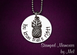 ... Steel with Pineapple Charm - Shawn and Gus Quotes - Geekery Gift