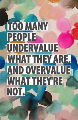 Don't under value yourself