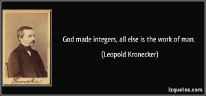 More Leopold Kronecker Quotes