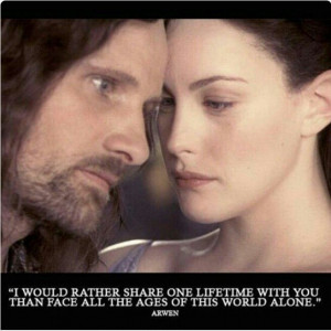 Arwen and Aragorn's love.