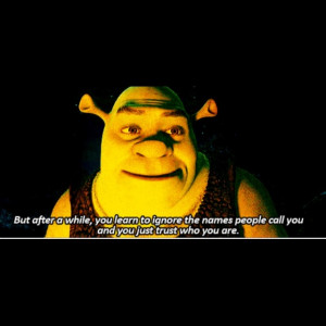Shrek quote awesome!