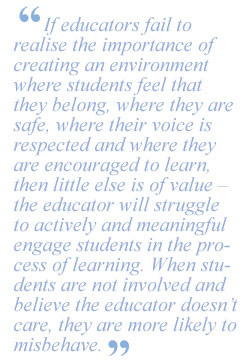 If educators fail to realise the importance of creating an environment ...