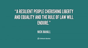resilient people cherishing liberty and equality and the rule of law ...