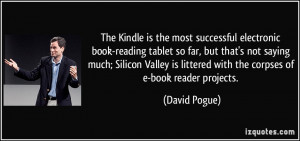 The Kindle is the most successful electronic book-reading tablet so ...