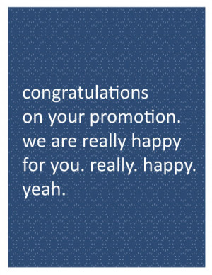 Congratulations On Your Job Promotion Quotes