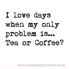 life problems more coffe quotes coffee quotes teas quotes 1
