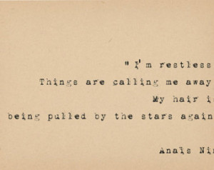 Anais Nin Quote - Restless Quote - Literary Art Quote Print - 1920s ...