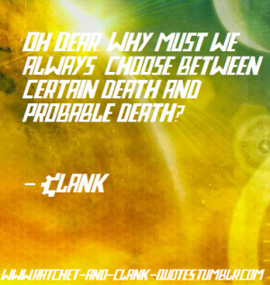Ratchet and Clank quotes