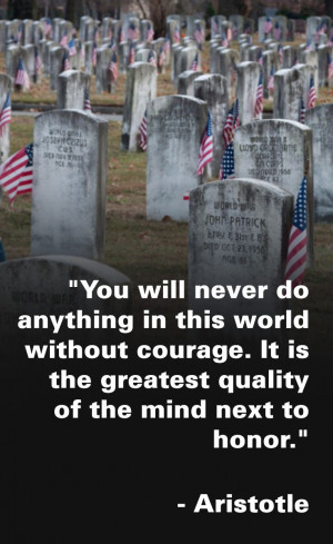 ... ultimate sacrifice to our country. 9 Quotes That Capture the Real