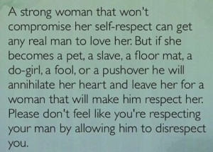 don't feel like you're respecting your man by allowing him to ...