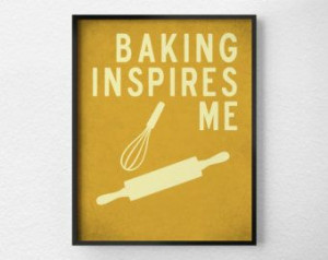... , Wall Art, Inspirational Print, Baking Poster, Kitchen Quote Art