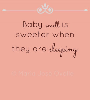 sweet baby smell that baby smell we love so much