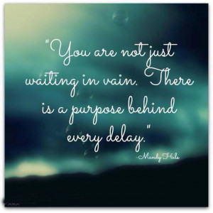 You are not just waiting... #Quotes #Daily #Famous #Inspiration # ...