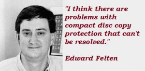 Edward felten famous quotes 3