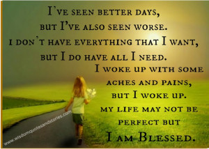 ... life may not be perfect but I am blessed - Wisdom Quotes and Stories