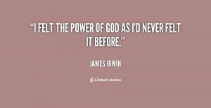 quote-James-Irwin-i-felt-the-power-of-god-as-19032.png