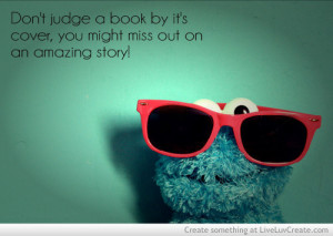 ... dont judge a book by its cover, inspirational, pretty, quote, quotes