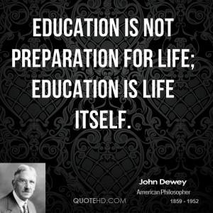 John Dewey Life Quotes