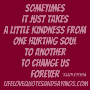 More Quotes Pictures Under: Kindness Quotes