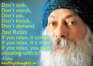 osho quotes-inspirational quotes-just-relax