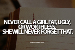 fat and ugly quotes