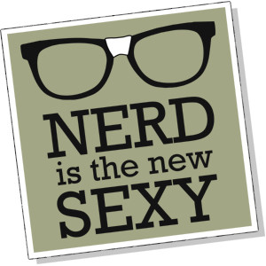 nerd is the new sexy funny pics 0 zoo march 29 2012 nerd