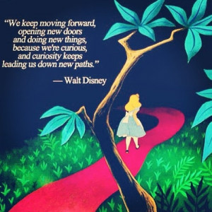 , Disney Quotes, Walt Disney, Waltdisney, Paths, Alice In Wonderland ...
