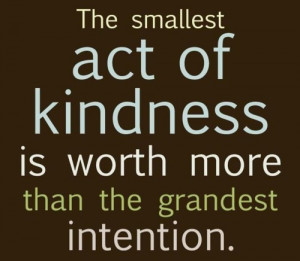 ... - Famous Quotes with Images about Being Kind - Act of Kindness