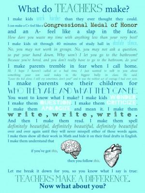 Teacher Appreciation poster: written by Taylor Mali; made by Diamond ...
