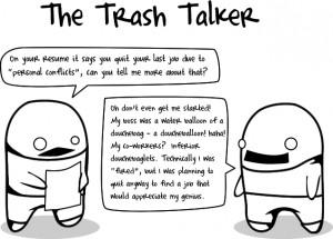 The trash talker
