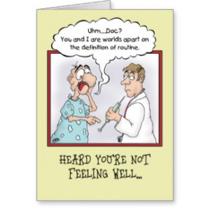 Funny Get Well Cards: Routine Shot