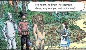 No heart, no brain, no courage