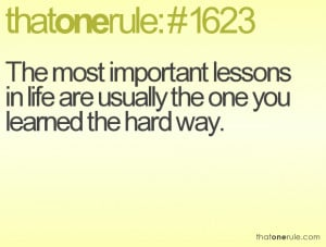 Important Lessons Learned in Life
