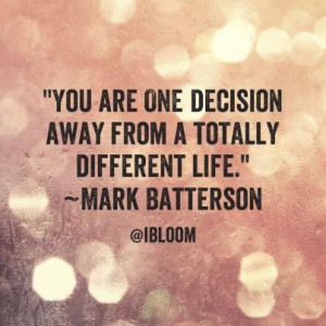 ... ONE decision could completely change your life for the better! #BeMore