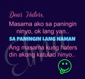 Patama Quotes Tagalog Para Sa Mga Ex ~ Dear haters Quotes