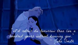 quote - John Smith says to Pocahontas