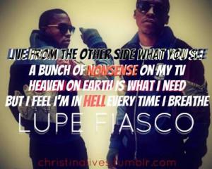 Lupe Fiasco quote